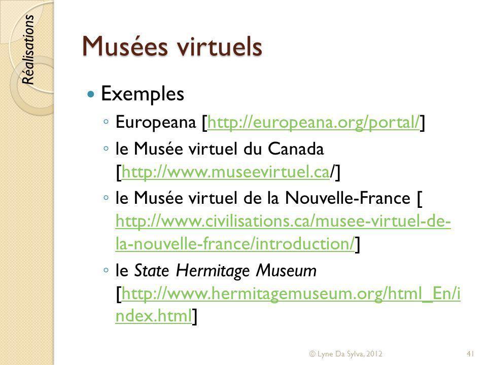 Musées virtuels Exemples Europeana [http://europeana.org/portal/]